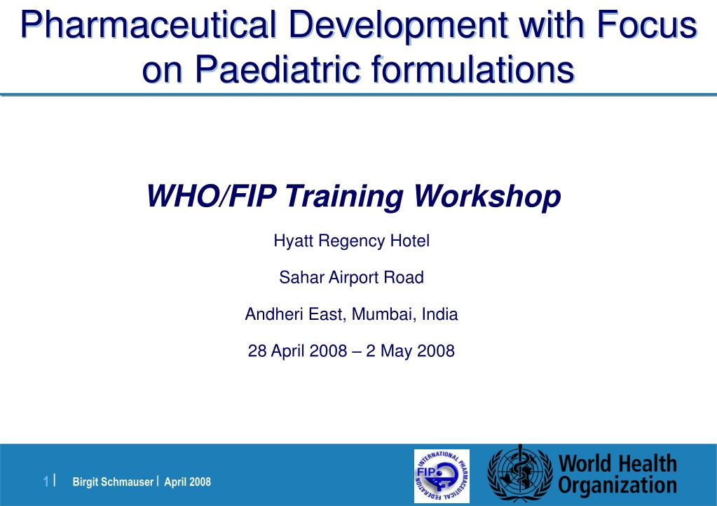 pharmaceutical development with focus on paediatric formulations l.