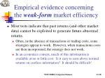 empirical evidence concerning the weak form market efficiency