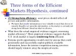 three forms of the efficient markets hypothesis continued