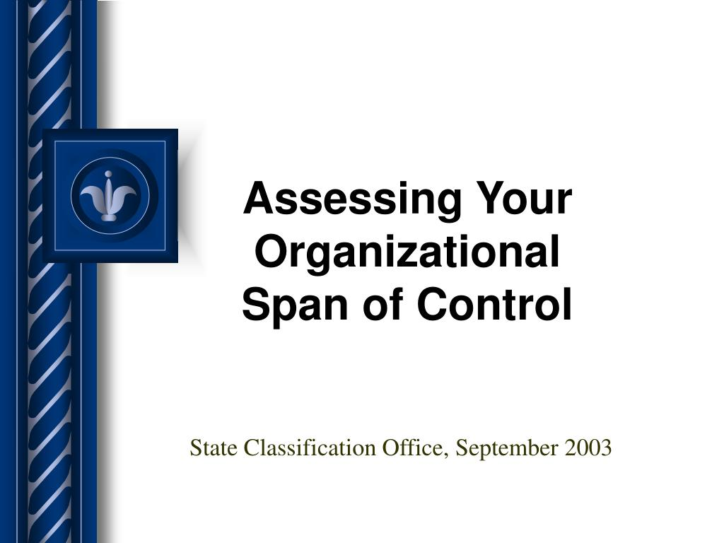 assessing your organizational span of control l.