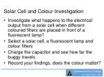 solar cell and colour investigation