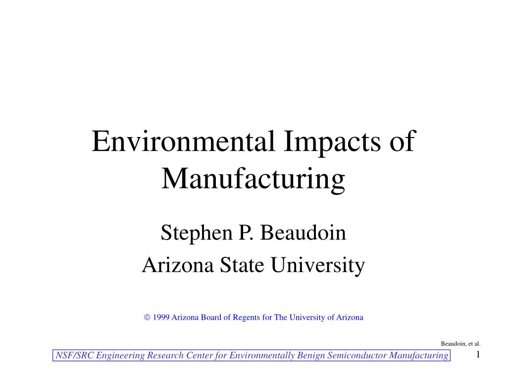environmental impacts of manufacturing l.