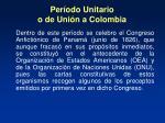 per odo unitario o de uni n a colombia