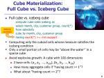 cube materialization full cube vs iceberg cube
