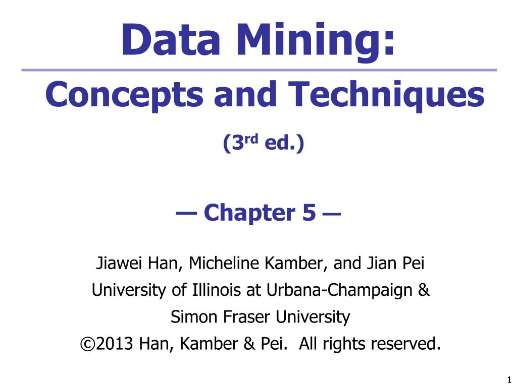data mining concepts and techniques 3 rd ed chapter 5 l.