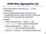 multi way aggregation 2