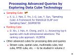 processing advanced queries by exploring data cube technology