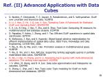 ref ii advanced applications with data cubes
