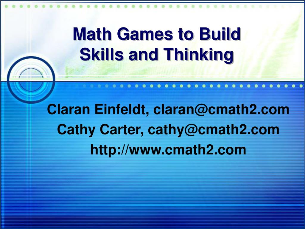 math games to build skills and thinking l.