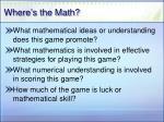 where s the math