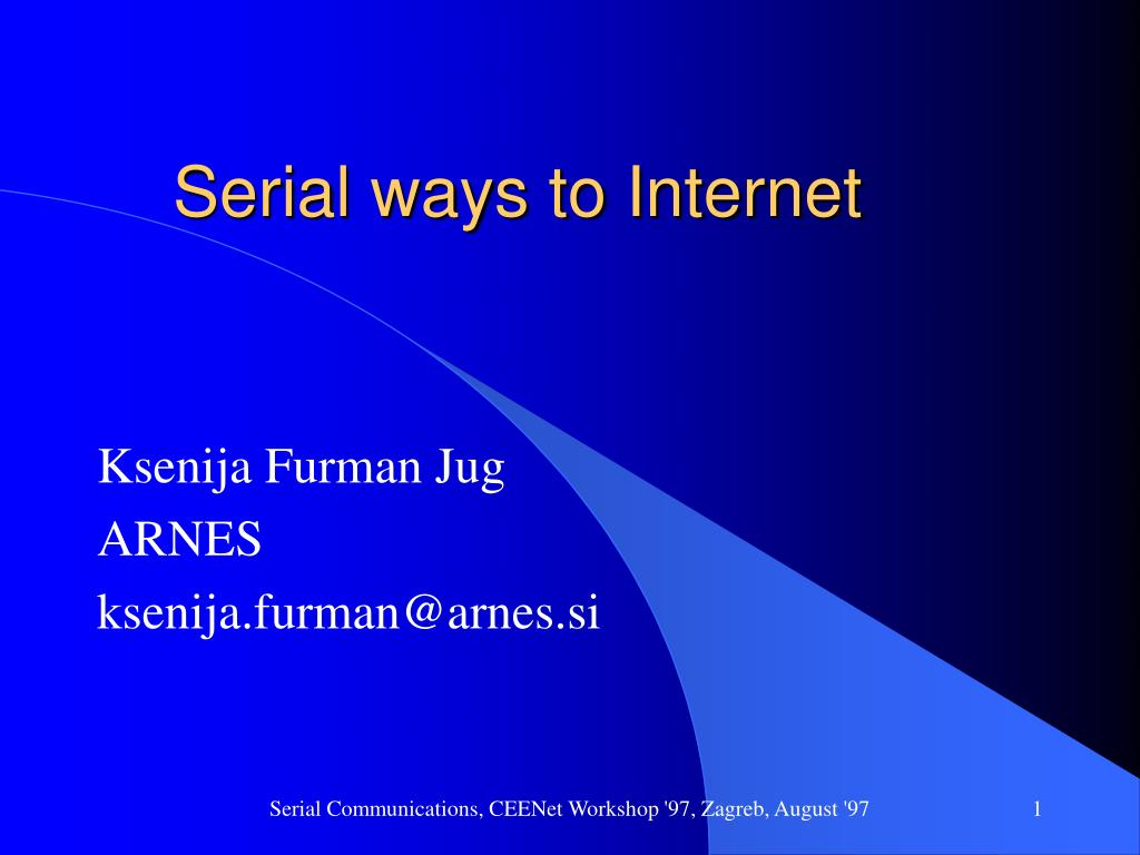 serial ways to internet l.
