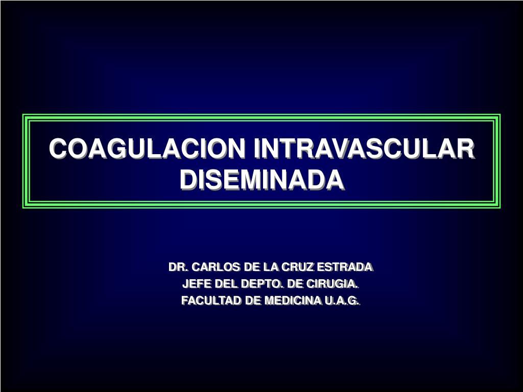 coagulacion intravascular diseminada l.