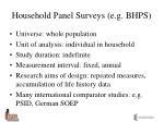 household panel surveys e g bhps