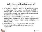 why longitudinal research