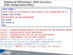 relational efficiencies join scenarios join multiplicative effect
