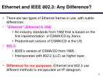 ethernet and ieee 802 3 any difference