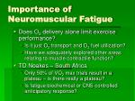 importance of neuromuscular fatigue
