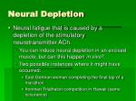 neural depletion