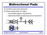 bidirectional pads