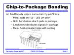 chip to package bonding