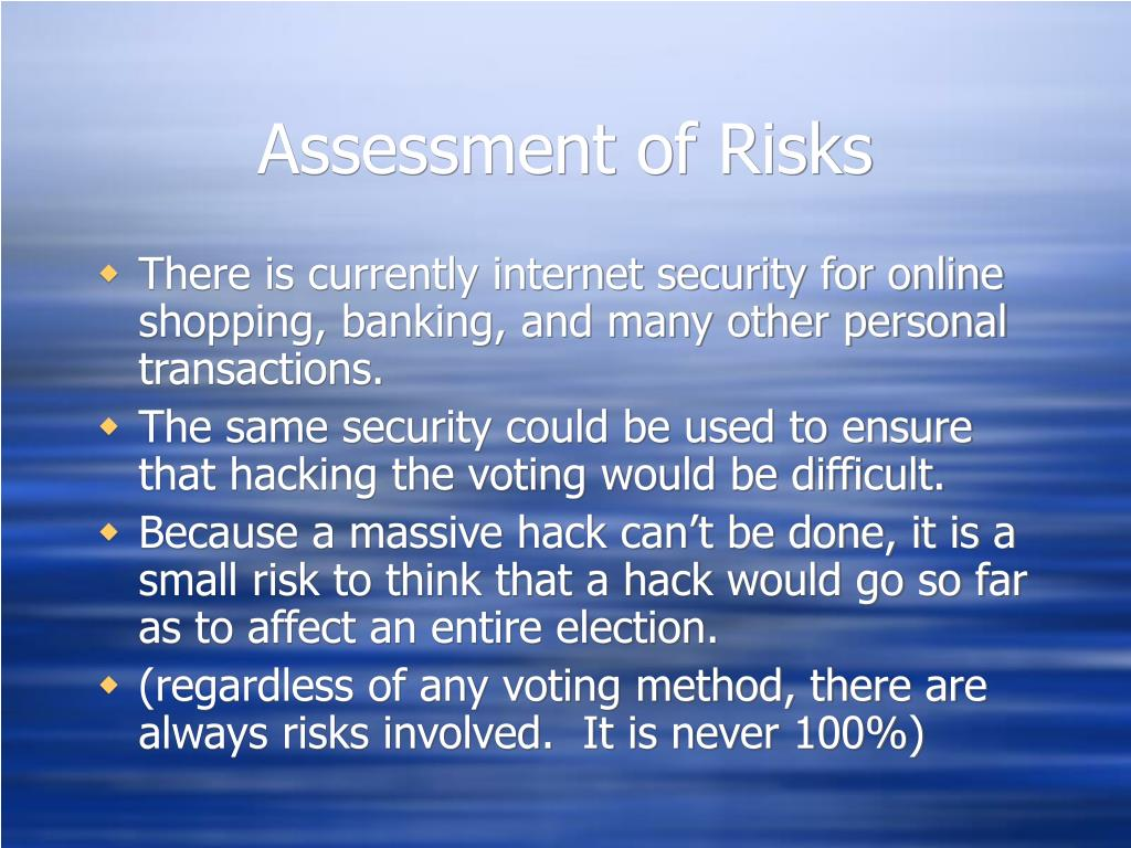 Assessment of Risks
