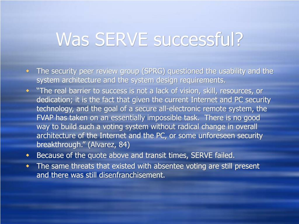 Was SERVE successful?