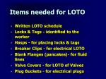 items needed for loto