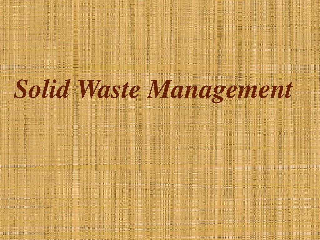 solid waste management l.