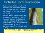 controlling water accumulation