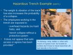 hazardous trench example con t