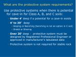 what are the protective system requirements