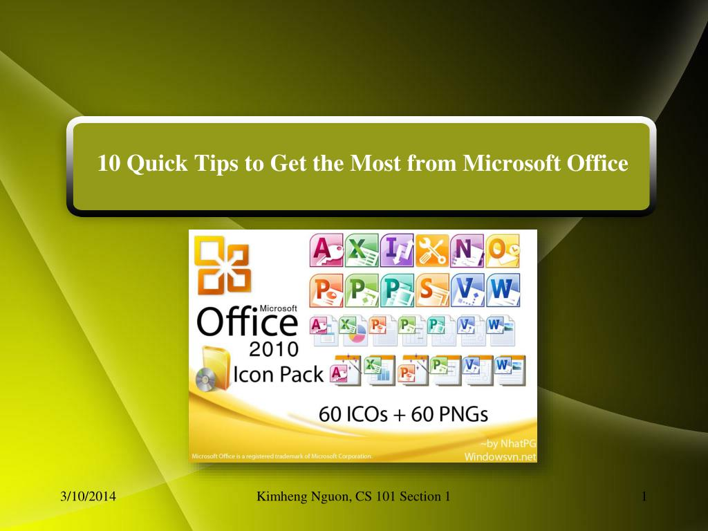 10 quick tips to get the most from microsoft office l.
