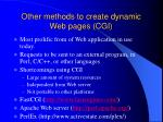 other methods to create dynamic web pages cgi