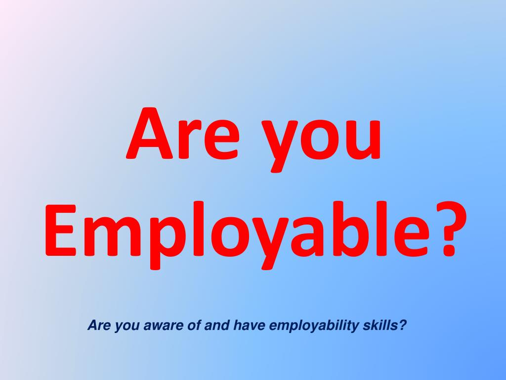 are you employable l.