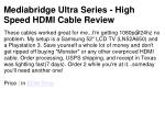 mediabridge ultra series high speed hdmi cable review