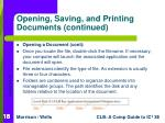 opening saving and printing documents continued18