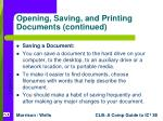 opening saving and printing documents continued20