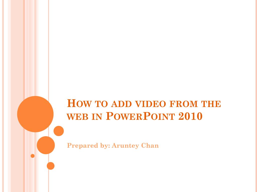 how to add video from the web in powerpoint 2010 l.