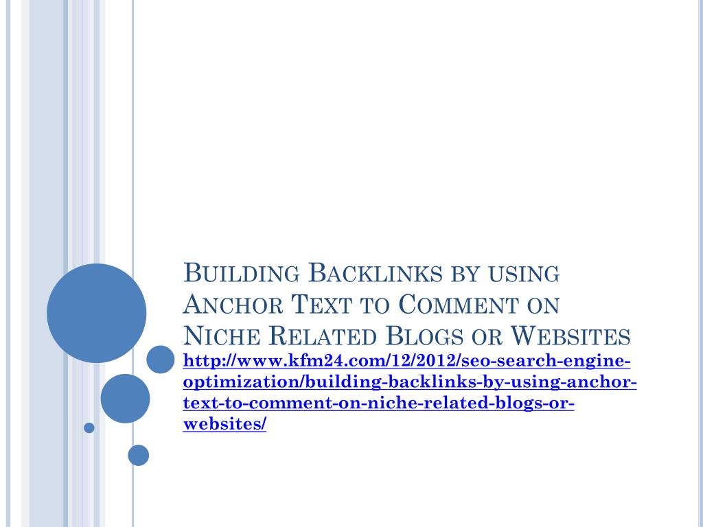 building backlinks by using anchor text to comment on niche related blogs or websites l.