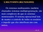 3 multitarefa multiusu rio