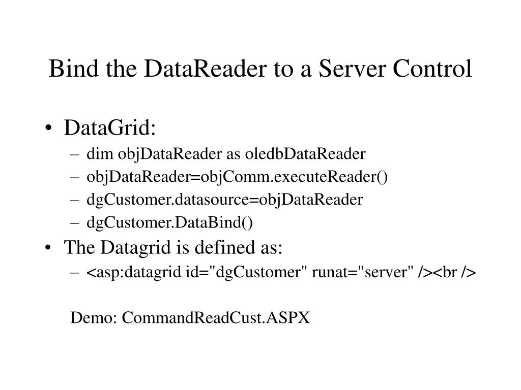 Bind the DataReader to a Server Control