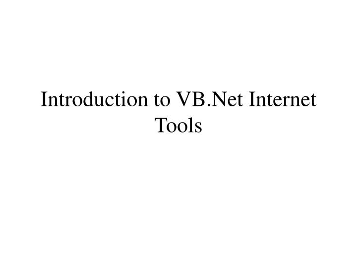 Introduction to vb net internet tools