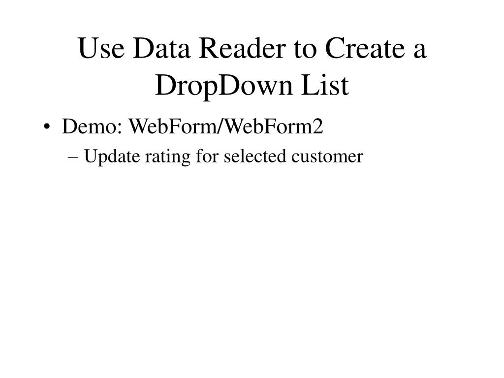 Use Data Reader to Create a DropDown List