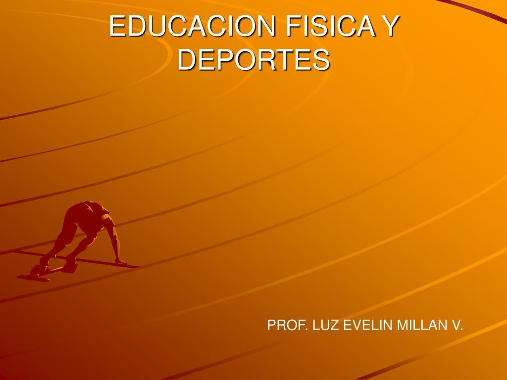 educacion fisica y deportes l.