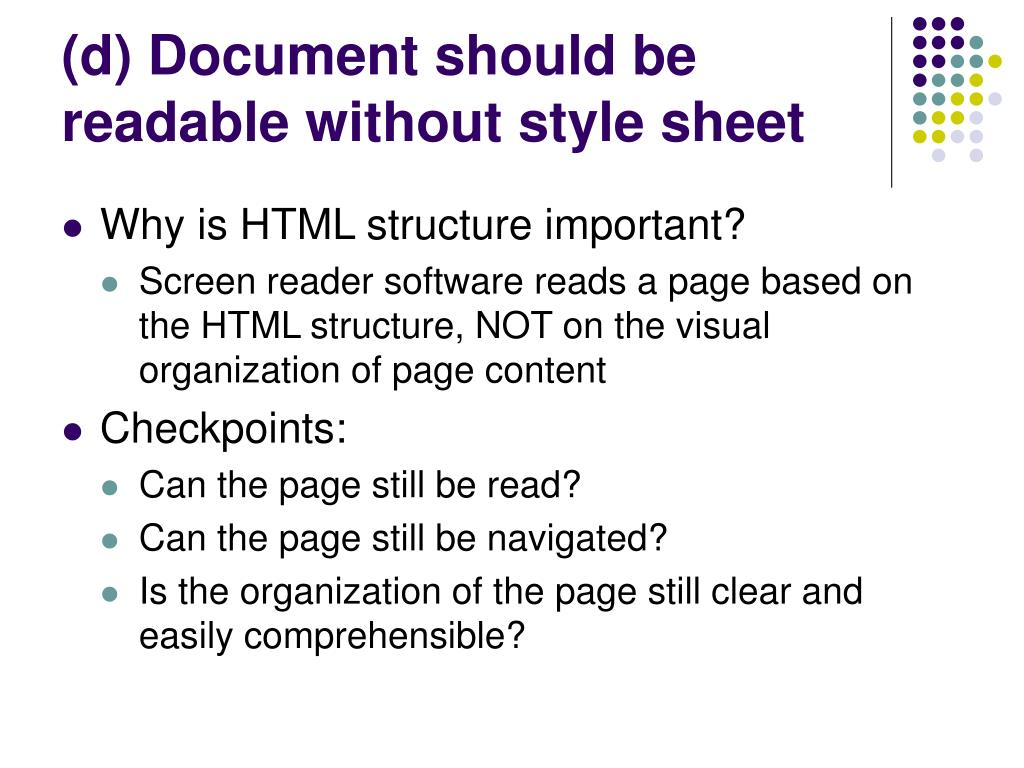 (d) Document should be readable without style sheet