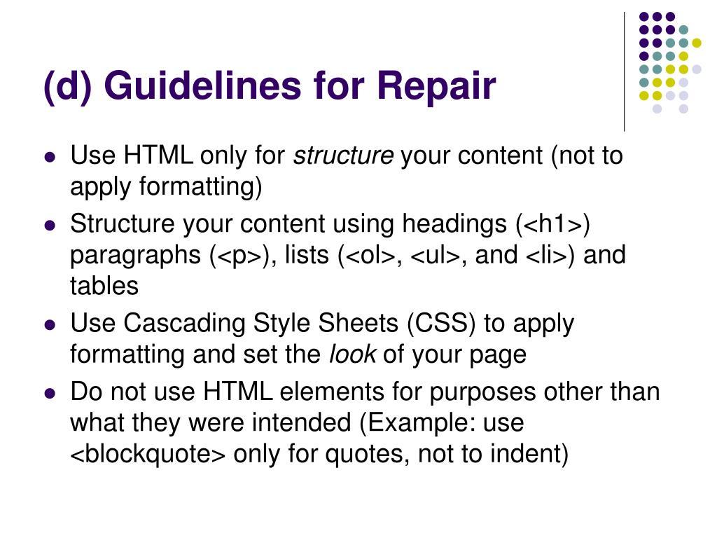 (d) Guidelines for Repair