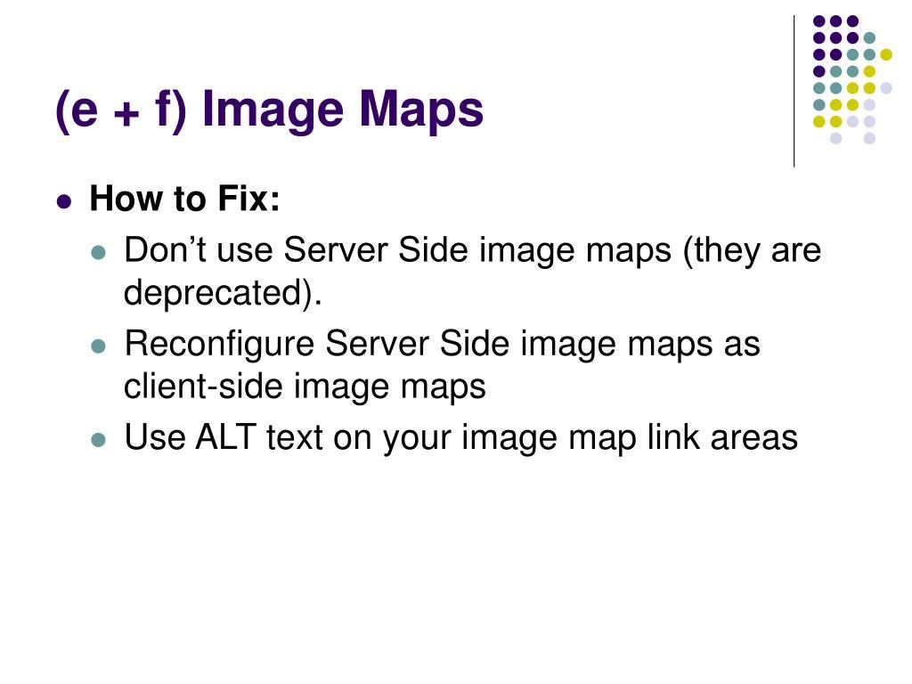 (e + f) Image Maps