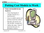 putting cost models to work