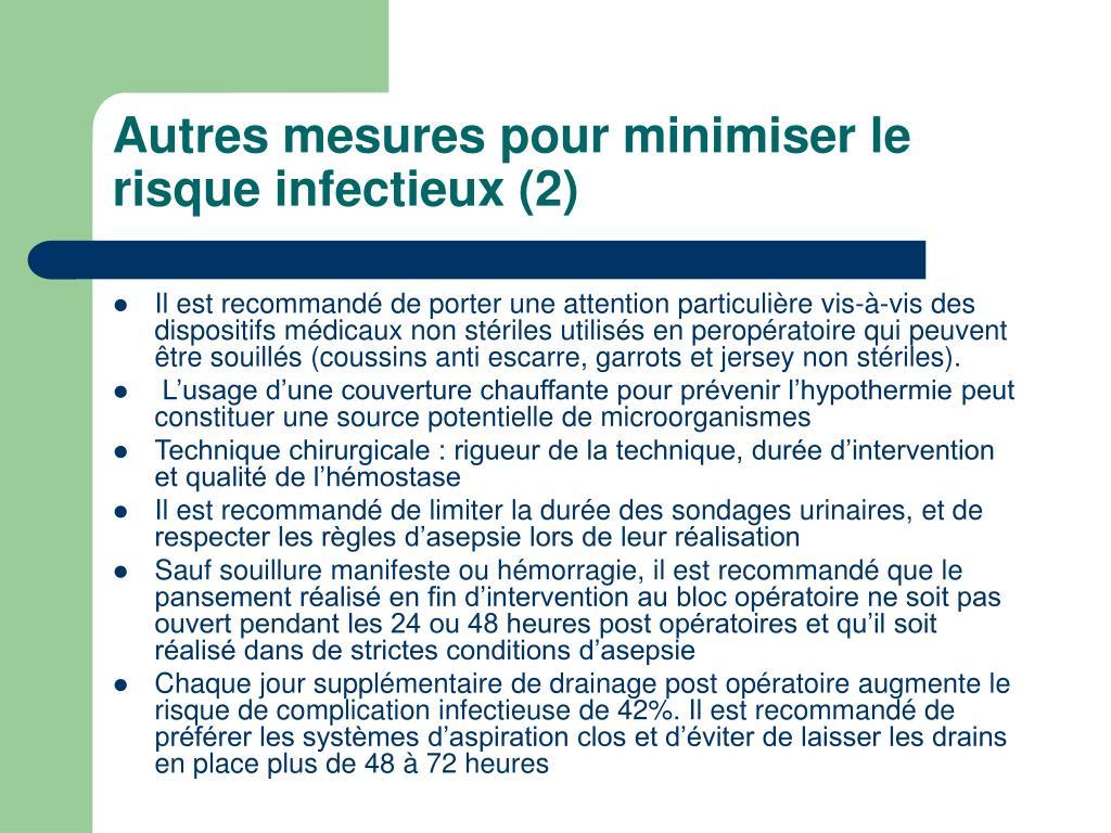 Autres mesures pour minimiser le risque infectieux (2)