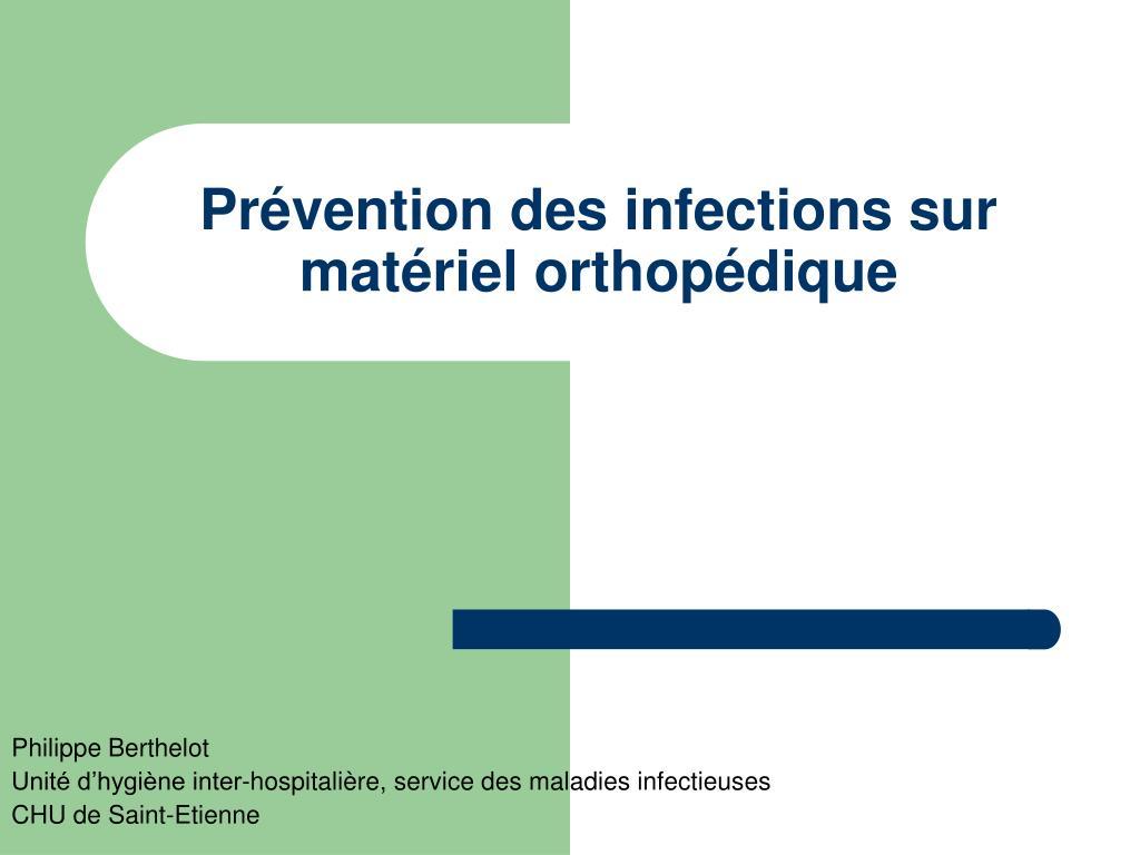 pr vention des infections sur mat riel orthop dique l.